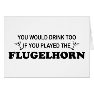 Drink Too - Flugelhorn Card