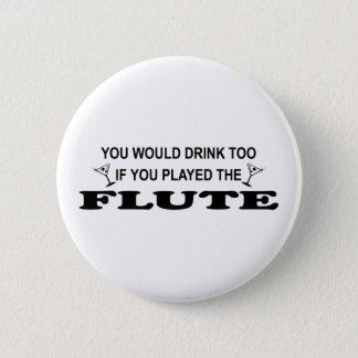 Drink Too - Flute 2 Inch Round Button