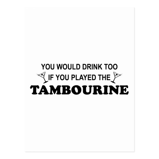 Drink Too - Tambourine Postcard