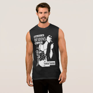 Drink until demons stop calling your name sleeveless shirt