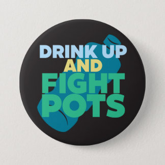 Drink Up and Fight POTS Awareness Darker Colors 3 Inch Round Button
