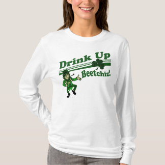 Drink Up Beetchiz Leprechaun T-Shirt