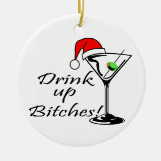 Drink Up Christmas Drink Ceramic Ornament
