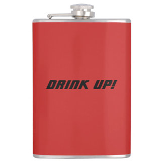 """""""DRINK UP!"""" Flask"""