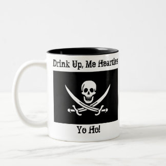 Drink Up, Me Hearties Yo Ho! Two-Tone Coffee Mug