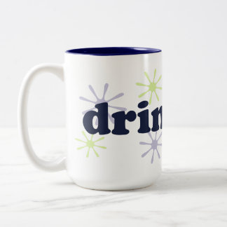 Drink Up Mug
