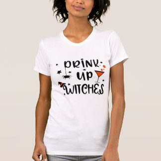 Drink Up Witches Halloween T-Shirt