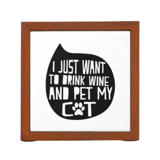 Drink Wine and Pet My Cat Desk Organizer