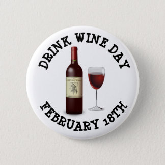 Drink Wine Day February 18th Holidays Button