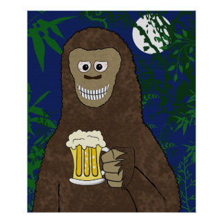 Drinkin' Bigfoot Poster