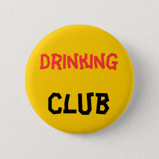 Drinking Club Button