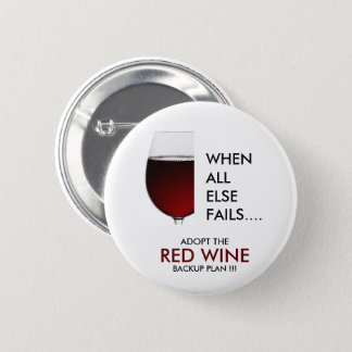 Drinking joke red wine photograph 2 inch round button