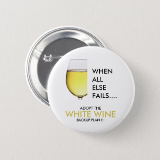 Drinking joke white wine photograph 2 inch round button