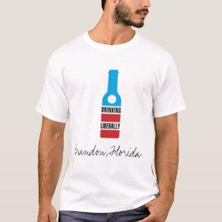 Drinking Liberally, Brandon, Florida T-Shirt