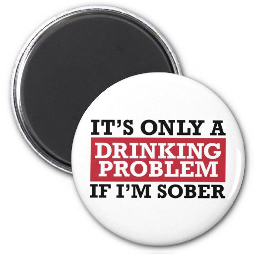 Drinking Problem - Red Magnet