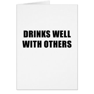Drinks Well with Others Card
