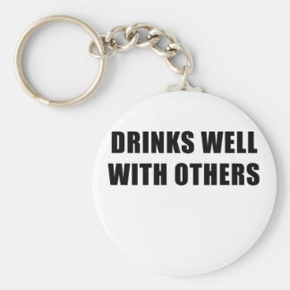 Drinks Well with Others Keychain