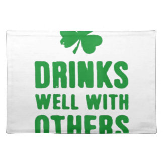 Drinks Well With Others Placemat