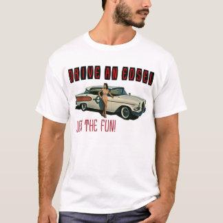 Drive an Edsel, Join The Fun T-Shirt
