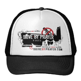 Drive-By Prayer Hat