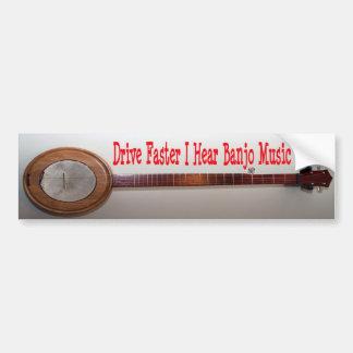Drive Faster I Hear Banjo Music Bumper Sticker