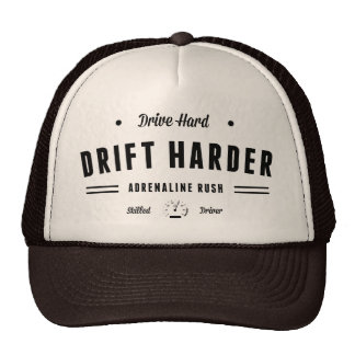 Drive Hard Drift Harder Trucker Hat