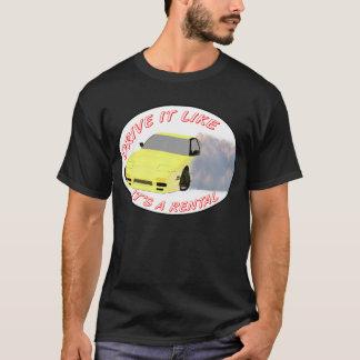 Drive it Like it's a Rental T-Shirt
