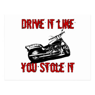 Drive it like you stole it - Bike/Chopper Postcard