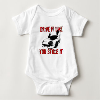 Drive it like you stole it - import race car baby bodysuit