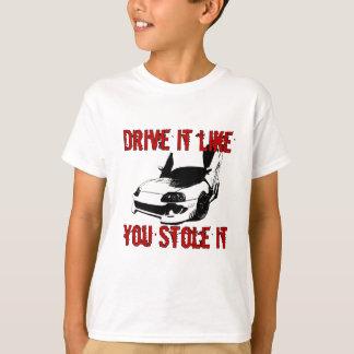 Drive it like you stole it - import race car tees