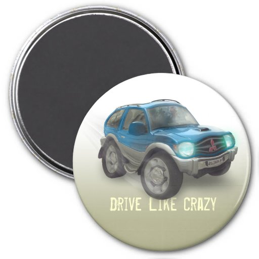 Drive Like Crazy - Magnet - Template