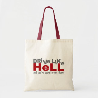 Drive Like Hell bag - choose style