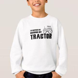 Drive my Tractor Sweatshirt