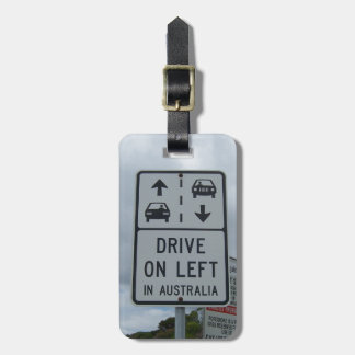 Drive On Left in Australia Sign Luggage Tag