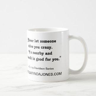 Drive You Crazy Mug