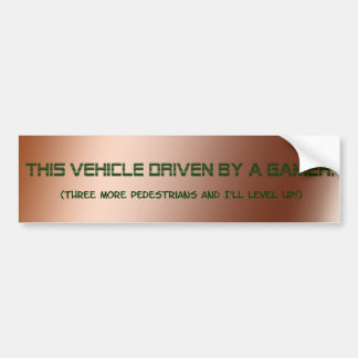 """Driven By A Gamer"" Bumper Sticker"