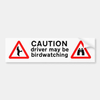 Driver may be Birdwatching Bumper Sticker