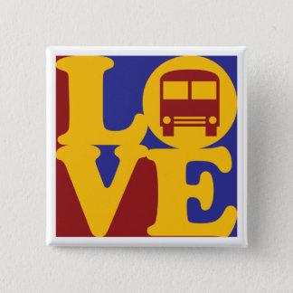 Driving a Bus Love 2 Inch Square Button