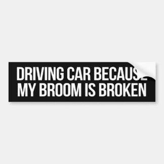 Driving Car Broom Broken Bumper Sticker