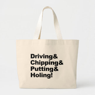 Driving&Chipping&Putting&Holing (blk) Large Tote Bag