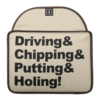 Driving&Chipping&Putting&Holing (blk) Sleeve For MacBooks