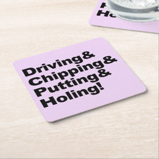 Driving&Chipping&Putting&Holing (blk) Square Paper Coaster