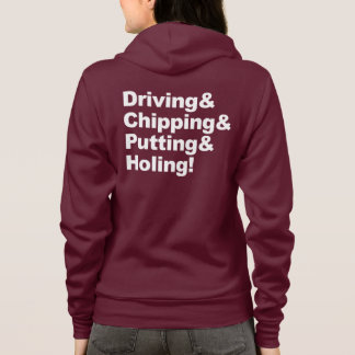 Driving&Chipping&Putting&Holing (wht) Hoodie