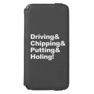 Driving&Chipping&Putting&Holing (wht) Incipio Watson™ iPhone 6 Wallet Case