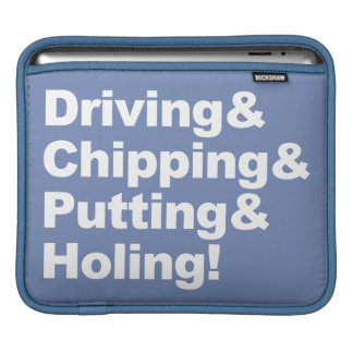 Driving&Chipping&Putting&Holing (wht) iPad Sleeve