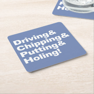 Driving&Chipping&Putting&Holing (wht) Square Paper Coaster