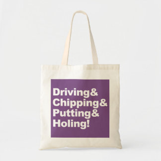 Driving&Chipping&Putting&Holing (wht) Tote Bag