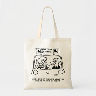 Driving Lesson - Which side of the road? Budget Tote Bag
