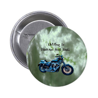 Driving to Heaven and Hell Pinback Button