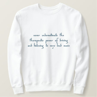 Driving with Music Embroidered Sweatshirt